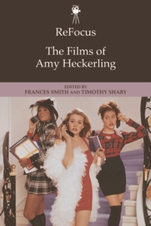ReFocus: The Films of Amy Heckerling, Hardback Book