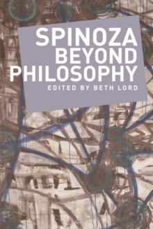 Spinoza Beyond Philosophy, Paperback Book