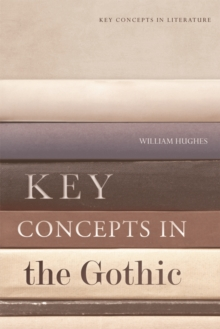 Key Concepts in the Gothic, Paperback Book