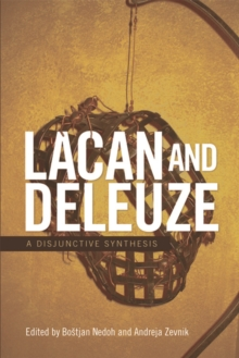 Lacan and Deleuze : A Disjunctive Synthesis, Hardback Book