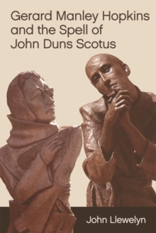 Gerard Manley Hopkins and the Spell of John Duns Scotus, Hardback Book
