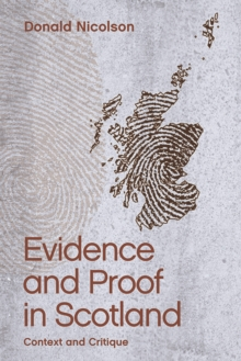 Evidence and Proof in Scotland : Context and Critique, Paperback / softback Book