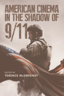 American Cinema in the Shadow of 9/11, Hardback Book