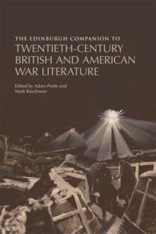 The Edinburgh Companion to Twentieth-Century British and American War Literature, Paperback Book