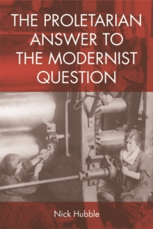 The Proletarian Answer to the Modernist Question, Paperback Book