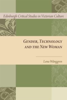 Gender, Technology and the New Woman, Hardback Book