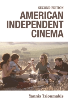 American Independent Cinema : Second Edition, Electronic book text Book