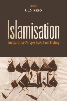 Islamisation : Comparative Perspectives from History, Hardback Book