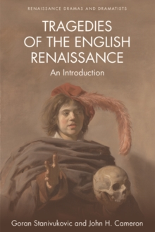 Tragedies of the English Renaissance : An Introduction, Paperback Book