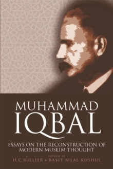 Muhammad Iqbal : Essays on the Reconstruction of Modern Muslim Thought, Paperback Book