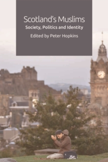 Scotland'S Muslims : Society, Politics and Identity, Hardback Book
