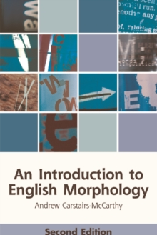 An Introduction to English Morphology : Words and Their Structure, Hardback Book