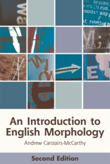 An Introduction to English Morphology : Words and Their Structure (2nd Edition), Paperback Book