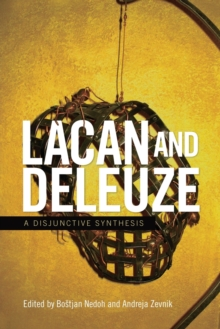Lacan and Deleuze : A Disjunctive Synthesis, Paperback Book