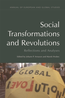 Social Transformations and Revolutions : Reflections and Analyses, Paperback Book
