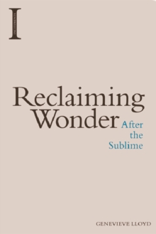Reclaiming Wonder : After the Sublime, Paperback Book