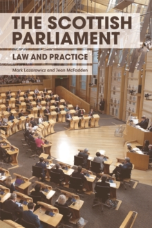 The Scottish Parliament : Law and Practice, Hardback Book