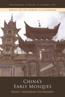 China'S Early Mosques, Paperback / softback Book