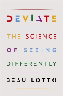 Deviate : The Science of Seeing Differently, Hardback Book