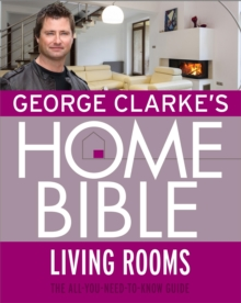 George Clarke's Home Bible: Living Rooms, EPUB eBook