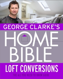 George Clarke's Home Bible: Bedrooms and Loft Conversions, EPUB eBook