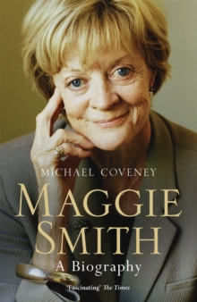 Maggie Smith : A Biography, Paperback Book