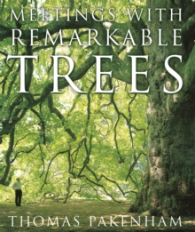 Meetings with Remarkable Trees, Hardback Book