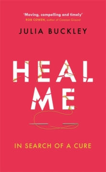 Heal Me : In Search of a Cure, Hardback Book