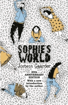 Sophie's World : 20th Anniversary Edition, Paperback / softback Book