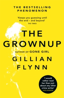 The Grownup, Paperback / softback Book