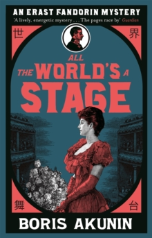 All The World's A Stage : Erast Fandorin 11, Paperback / softback Book