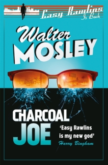 Charcoal Joe : The Latest Easy Rawlins Mystery, Paperback Book