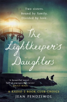 The Lightkeeper's Daughters : A Radio 2 Book Club Choice, Paperback Book