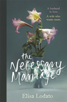The Necessary Marriage, Hardback Book