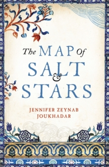 The Map of Salt and Stars, Hardback Book