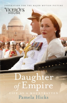 Daughter of Empire : Life as a Mountbatten, Paperback Book