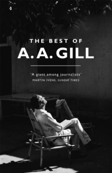 The Best of A. A. Gill, Paperback / softback Book