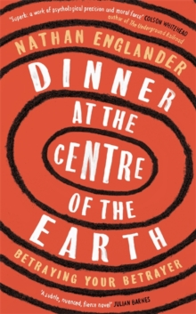 Dinner at the Centre of the Earth, Hardback Book