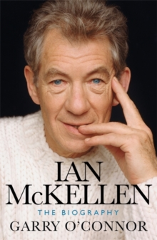 Ian McKellen : The Biography, Hardback Book