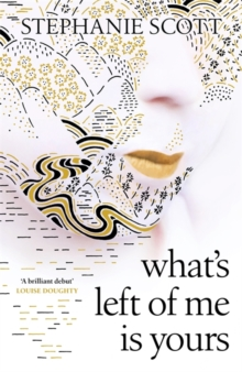 What's Left of Me is Yours, Hardback Book