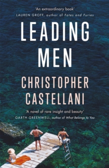 Leading Men : 'A timeless and heart-breaking love story' Celeste Ng, Paperback / softback Book