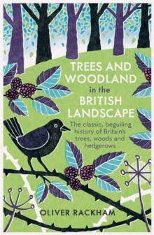 Trees and Woodland in the British Landscape, Paperback / softback Book