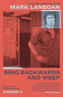 Sing Backwards and Weep : The Sunday Times Bestseller, Paperback / softback Book