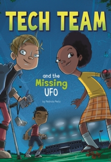 Tech Team and the Missing UFO, Paperback Book