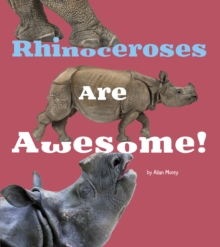 Rhinoceroses Are Awesome!, Paperback / softback Book