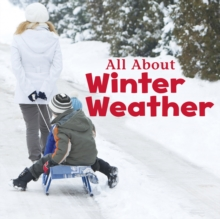 All About Winter Weather, Hardback Book