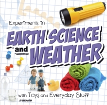 Experiments in Earth Science and Weather with Toys and Everyday Stuff, Paperback Book
