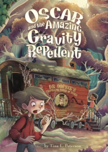 Oscar and the Amazing Gravity Repellent, Paperback / softback Book