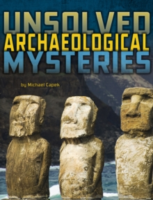 Unsolved Archaeological Mysteries, Paperback Book