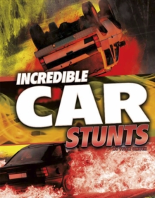 Incredible Car Stunts, Paperback Book